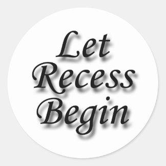 Let Recess Begin black Round Stickers
