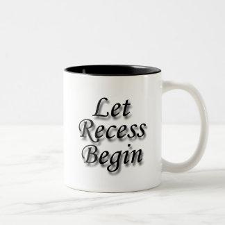 Let Recess  Begin black Two-Tone Coffee Mug