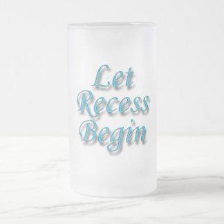 Let Recess  Begin blue Frosted Glass Beer Mug
