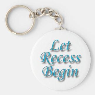Let Recess Begin blue Key Chains