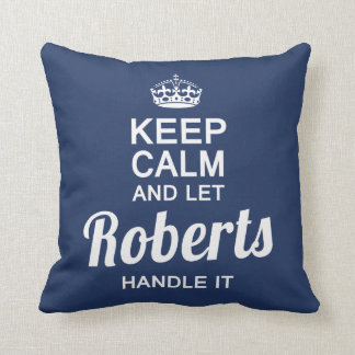 Let  ROBERTS handle It! Throw Pillow