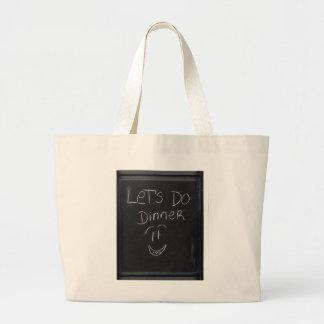 let`s do dinner large tote bag