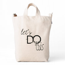 Let;s Do This BAGGU Duck Bag