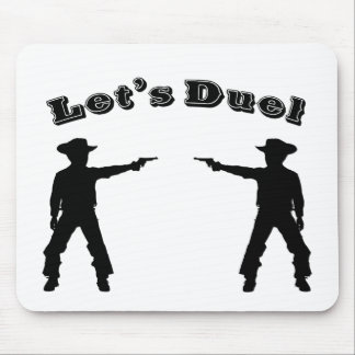 Let s Duel Mouse Pad