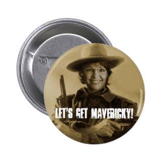 Let s Get Mavericky Button