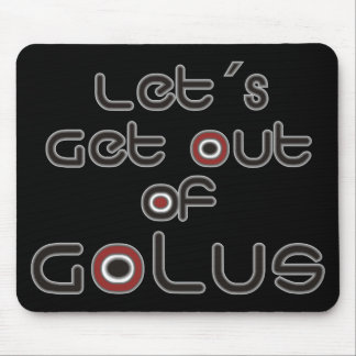 Let´s Get out of Golus Mouse Pad