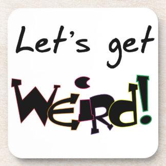 Let s Get Weird Coaster