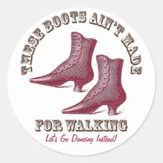 Let s Go Dancing Victorian Fancy Boots Round Sticker