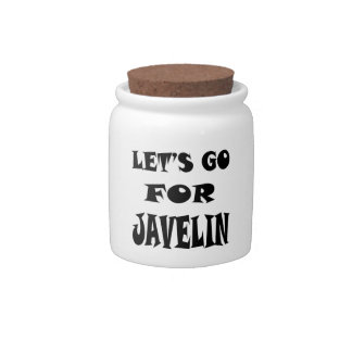 Let s Go For JAVELIN Candy Jars