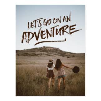 Let's Go On An Adventure Typography Photo Template Postcard