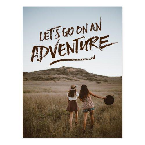 Letâs Go On An Adventure Typography Photo Template Postcard