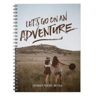 Let's Go On An Adventure Typography Photo Template Spiral Notebook