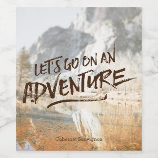 Let's Go On An Adventure Typography Photo Template Wine Label