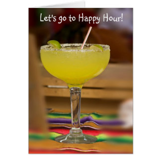 Let s go to Happy Hour Greeting Cards
