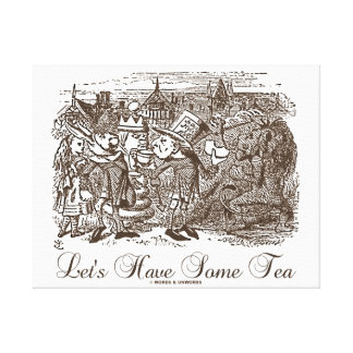 Let s Have Some Tea Alice Haigha Hatta Gallery Wrap Canvas