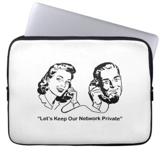 Let's Keep Our Network Private Humorous Tech Laptop Computer Sleeve