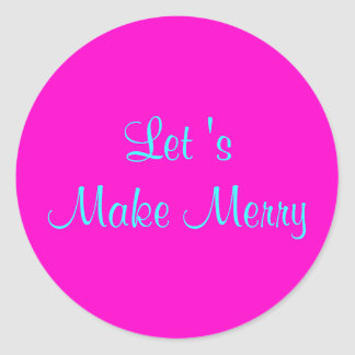 """Let 's Make Merry"" Retro-Style Merry Xmas Design Classic Round Sticker"