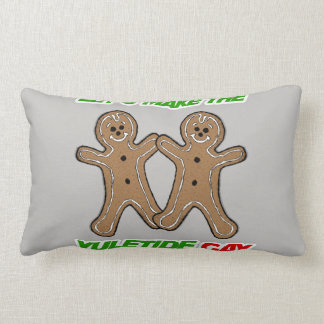 LET S MAKE THE YULETIDE GAY THROW PILLOW