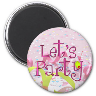 LET,S PARTY CUP by SHARON SHARPE 2 Inch Round Magnet