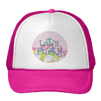 LET,S PARTY CUP by SHARON SHARPE Trucker Hat