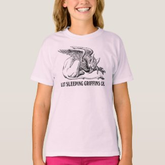Let Sleeping Griffins Lie T Shirt