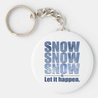 Let Snow Happen Keychains