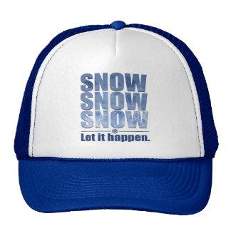 Let Snow Happen Trucker Hat