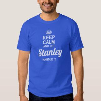 Let Stanley handle it! T-Shirt