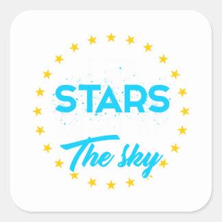 Let stars light up the sky square sticker