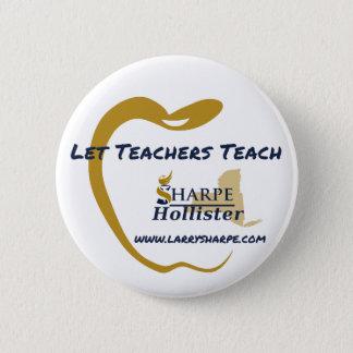 Let Teachers Teach Button