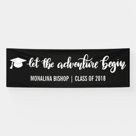 let the adventure begin handwritten graduate banner zazzle com