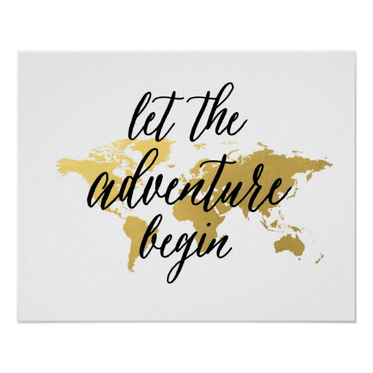 Let the adventure begin quote gold world map poster zazzle let the adventure begin quote gold world map poster gumiabroncs Images