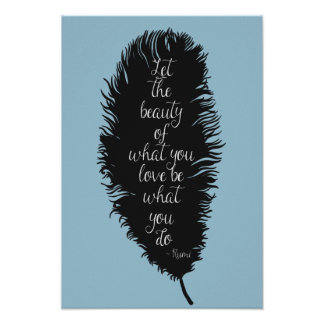 Let the Beauty Feather Poster