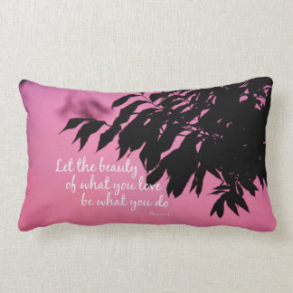 Let the Beauty of what you Love Rumi Quote Lumbar Pillow