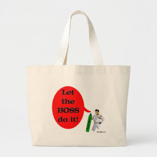 Let the Boss do it! Canvas Bag