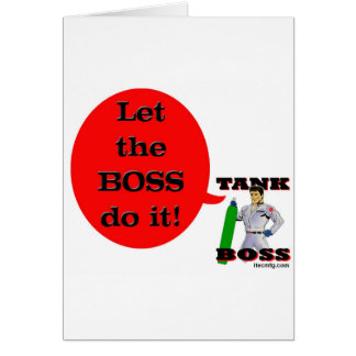 Let the Boss Do It! Card