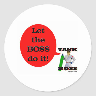 Let the Boss Do It! Classic Round Sticker