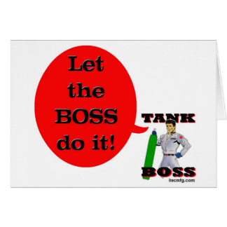 Let the Boss Do It! Greeting Cards