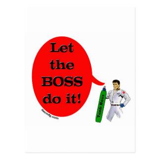 Let the BOSS do it! Postcard