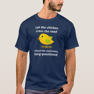 Let the Chicken Cross the Road - Navy Blue T-Shirt