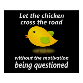 Let the Chicken Cross the Road - Poster