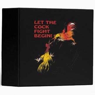 Let The Cock Fight Begin Binder