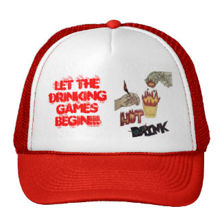 LET THE DRINKING GAMES BEGIN!!! TRUCKER HAT