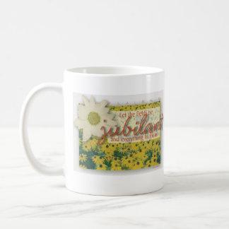 Let the fields be jubilant mug