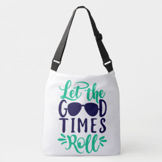 Let The Good Times Roll Bag