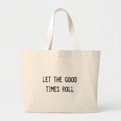 let the good times roll canvas bag