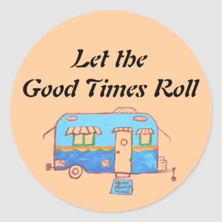 Let the Good Times Roll Classic Round Sticker