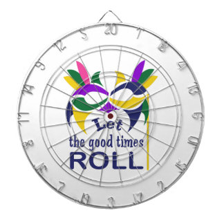 LET THE GOOD TIMES ROLL DARTBOARD