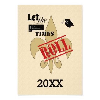 Let the Good Times Roll Graduation Party Card