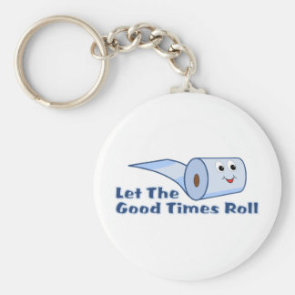 Let The Good Times Roll Keychain